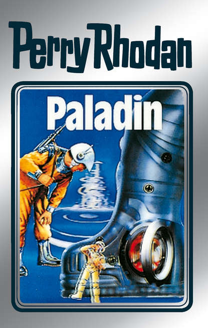K.H. Scheer Perry Rhodan 39: Paladin (Silberband) недорого