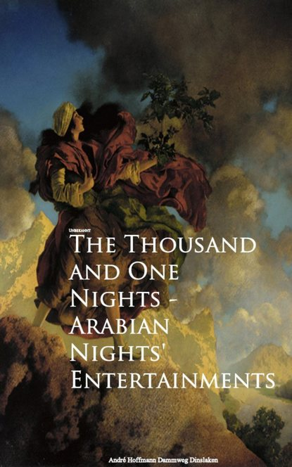 Anonymous The Thousand and One Nights - Arabian Nights' Entertainments неизвестный автор the arabian nights their best known tales