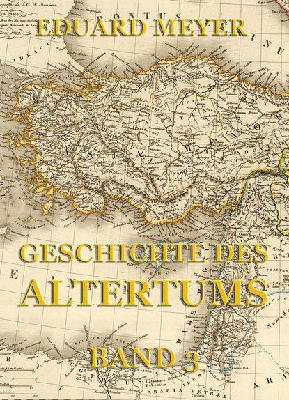 Фото - Eduard Meyer Geschichte des Altertums, Band 3 eduard meyer geschichte des altertums band 3