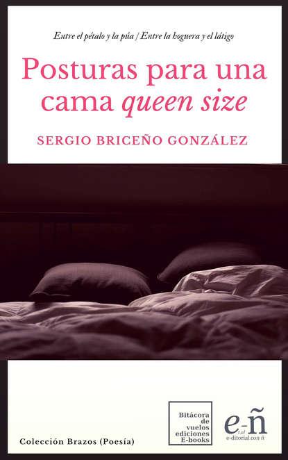 Фото - Sergio Briceño González Posturas para una cama queen size sergio gaviria melo química para geología
