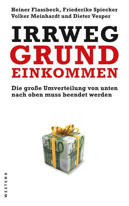 Heiner Flassbeck Irrweg Grundeinkommen heiner flassbeck contra la troika