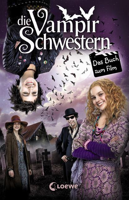 Franziska Gehm Die Vampirschwestern - Das Buch zum Film franziska gehm die vampirschwestern 12 ruhig blut frau ete petete