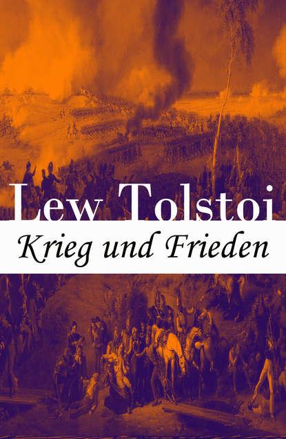 Фото - Lew Tolstoi Krieg und Frieden лев толстой krieg und frieden klassiker der weltliteratur