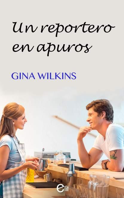 Gina Wilkins Un reportero en apuros gina wilkins faith hope and family