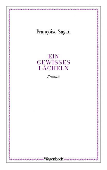Francoise Sagan Ein gewisses Lächeln sagan francoise bonjour new york suivi de maisons louees