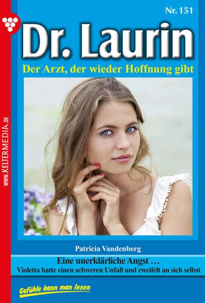 Patricia Vandenberg Dr. Laurin 151 – Arztroman недорого