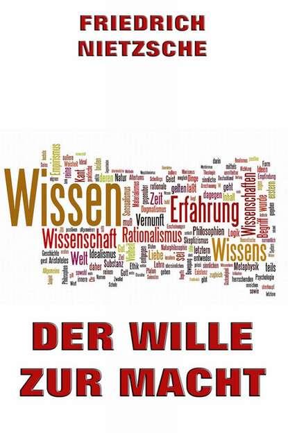 Friedrich Nietzsche Der Wille zur Macht friedrich nietzsche friedrich nietzsche zur genealogie der moral