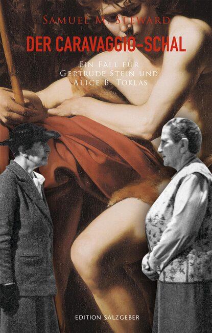 Samuel M. Steward Der Caravaggio-Schal renate bergerhoff caravaggio