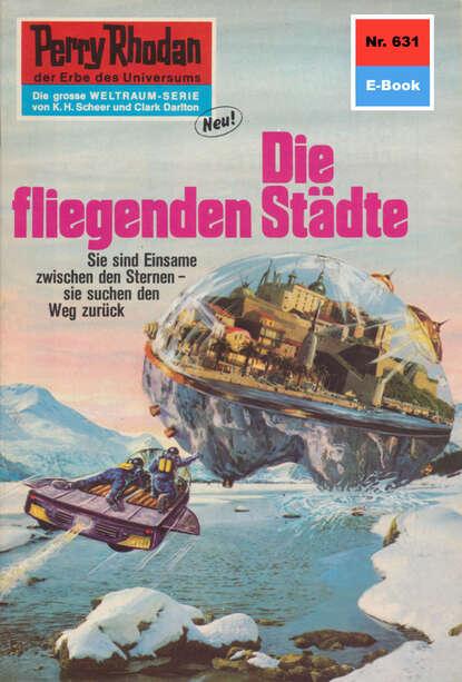 Hans Kneifel Perry Rhodan 631: Die fliegenden Städte недорого