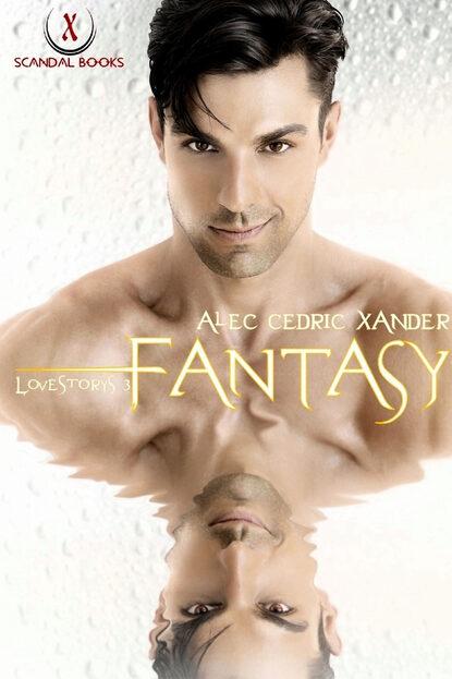 Alec Cedric Xander Fantasy недорого