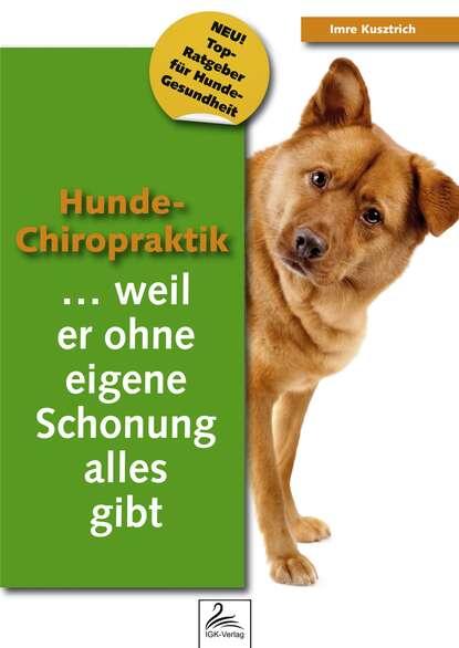 Imre Kusztrich Hunde-Chiropraktik недорого