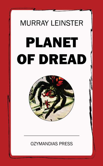 Murray Leinster Planet of Dread