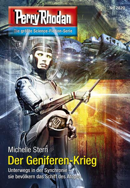 zacharias heyes es leuchtet der stern Michelle Stern Perry Rhodan 2820: Der Geniferen-Krieg