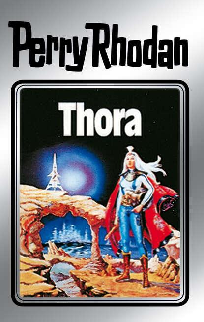 Kurt Mahr Perry Rhodan 10: Thora (Silberband) kurt mahr perry rhodan 113 der loower und das auge silberband
