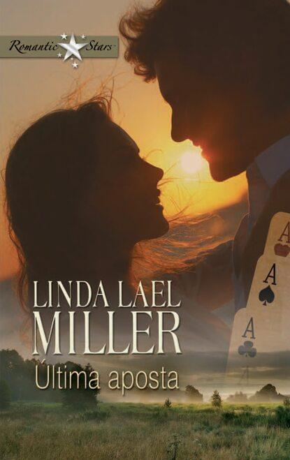 Linda Lael Miller Última aposta linda miller lael wild about harry