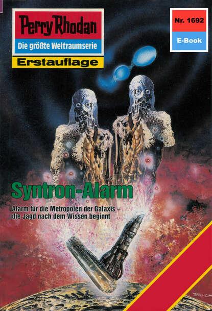 Horst Hoffmann Perry Rhodan 1692: Syntron-Alarm horst hoffmann perry rhodan 1992 aufmarsch über thorrim