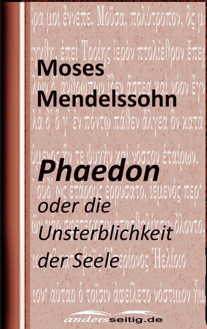 Moses Mendelssohn Phaedon felix mendelssohn elijah in full score