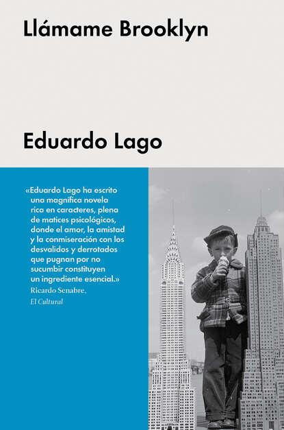 Eduardo Lago Llámame Brooklyn eduardo milán ensayos unidos