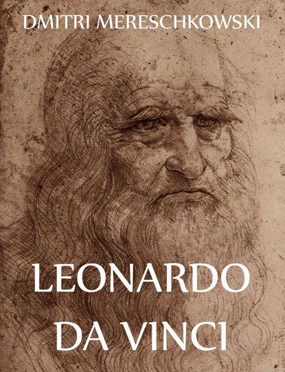 Dmitri Mereschkowski Leonardo Da Vinci walter isaacson leonardo da vinci
