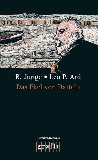 Leo P. Ard Das Ekel von Datteln hans girod das ekel von rahnsdorf