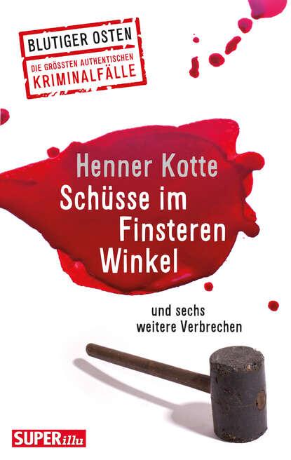Henner Kotte Schüsse im Finsteren Winkel недорого