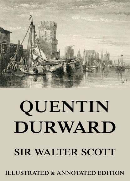 Фото - Sir Walter Scott Quentin Durward walter scott quentin durward