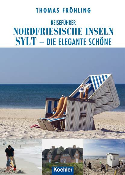 Фото - Thomas Frohling Reiseführer Nordfriesische Inseln Sylt thomas frohling die lotsen