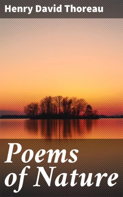 Henry David Thoreau Poems of Nature henry david thoreau wild apples
