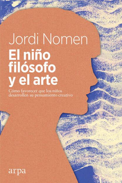Jordi Nomen El niño filósofo y el arte bs968 d32 el