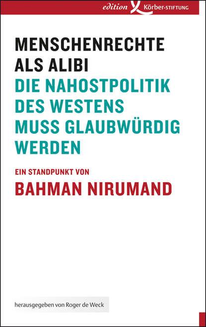 Bahman Nirumand Menschenrechte als Alibi irene brickbner schwarzbuch menschenrechte