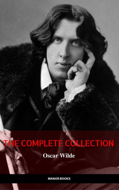 Фото - Оскар Уайльд Oscar Wilde: The Complete Collection (The Greatest Writers of All Time) nikolay lakutin quest the drummer s soul all the parts complete collection