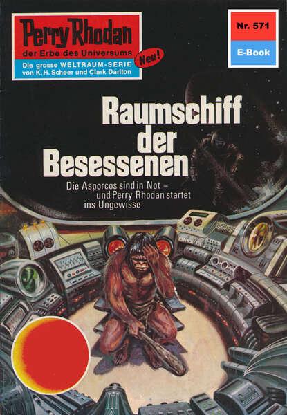 Ernst Vlcek Perry Rhodan 571: Raumschiff der Besessenen ernst vlcek perry rhodan 978 heimkehr der loower