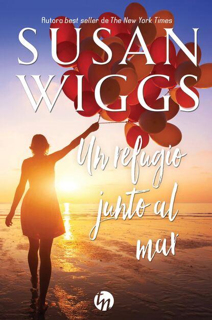 Фото - Susan Wiggs Un refugio junto al mar ricardo gómez gil mujer mirando al mar