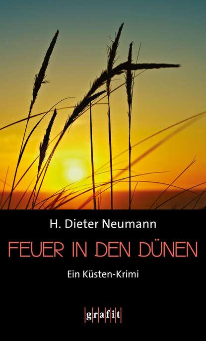 H. Dieter Neumann Feuer in den Dünen heinrich dieter neumann mord an der förde