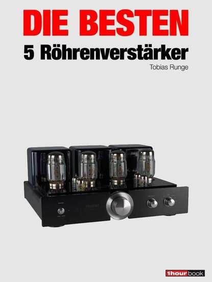 Thomas Schmidt Die besten 5 Röhrenverstärker thomas schmidt die besten 5 hifi verstärker