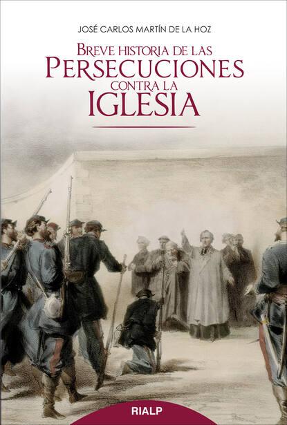 Jose Carlos Martin de la Hoz Breve historia de las persecuciones contra la Iglesia carlos garcía gual historia mínima de la mitología