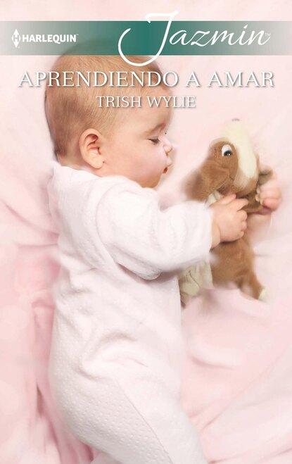 Trish Wylie Aprendiendo a amar trish wylie życie jak romans