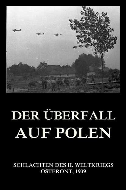 Группа авторов Der Überfall auf Polen группа авторов italien polen kulturtransfer im europäischen kontext