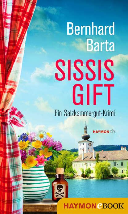 Bernhard Barta Sissis Gift bernhard schlink lektor