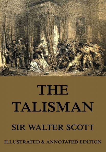 Вальтер Скотт The Talisman