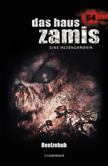Simon Borner Das Haus Zamis 54 - Beelzebub цена 2017