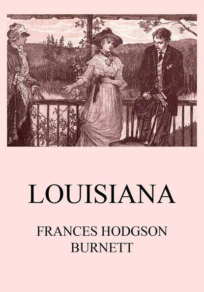 Frances Hodgson Burnett Louisiana недорого