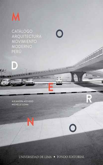 Фото - Alejandra Acevedo Catálogo Arquitectura Movimiento Moderno Perú alejandra stamateas mis hijos me vuelven loca