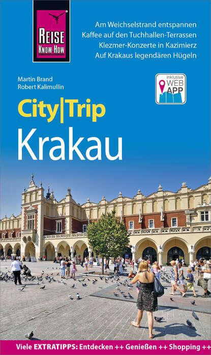 Фото - Martin Brand Reise Know-How CityTrip Krakau heike maria johenning reise know how citytrip moskau