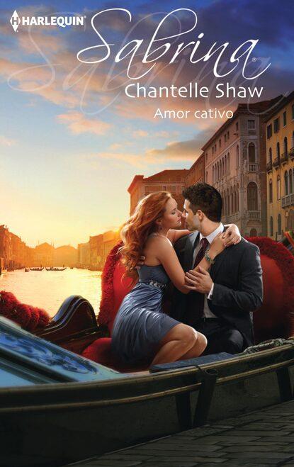 Chantelle Shaw Amor cativo недорого
