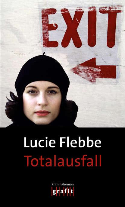 Lucie Flebbe Totalausfall lucie flebbe jenseits von tot