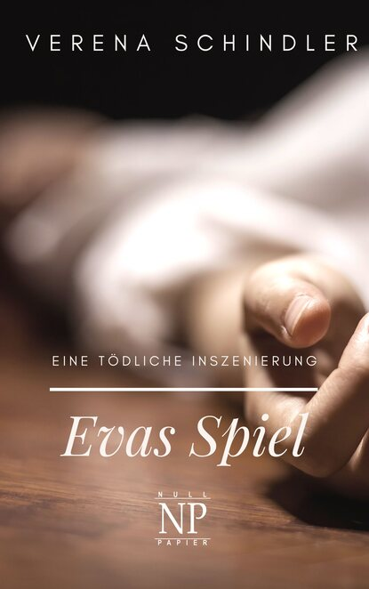 Verena Schindler Evas Spiel