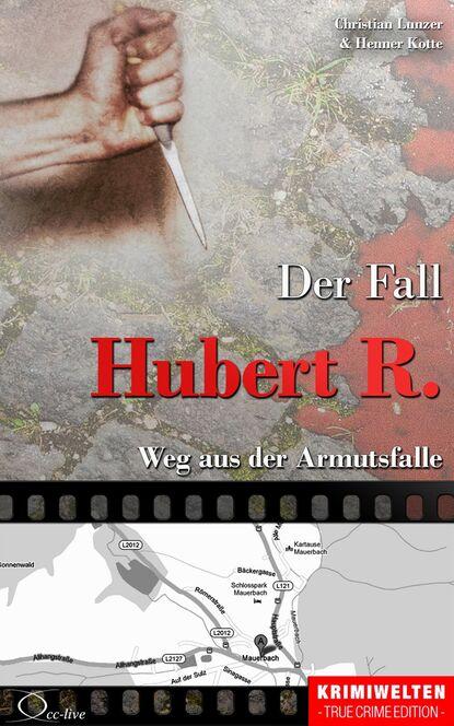 Henner Kotte Der Fall Hubert R. недорого