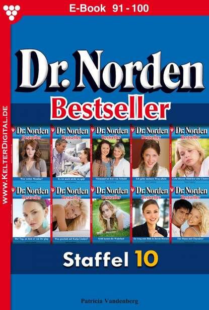 Patricia Vandenberg Dr. Norden Bestseller Staffel 10 – Arztroman недорого