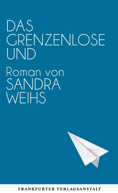 morgan boyd grenzenlose gier Sandra Weihs Das grenzenlose Und